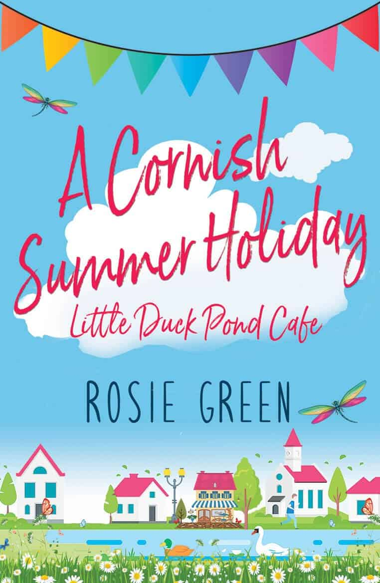 A Cornish Summer Holiday at the Little Duck Pond Cafe by Rosie Green – Book Review