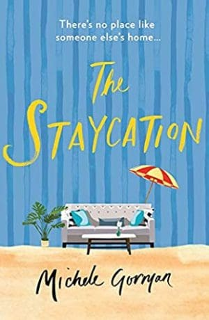 The Staycation by Michele Gorman