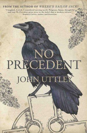 No Precedent by John Uttley