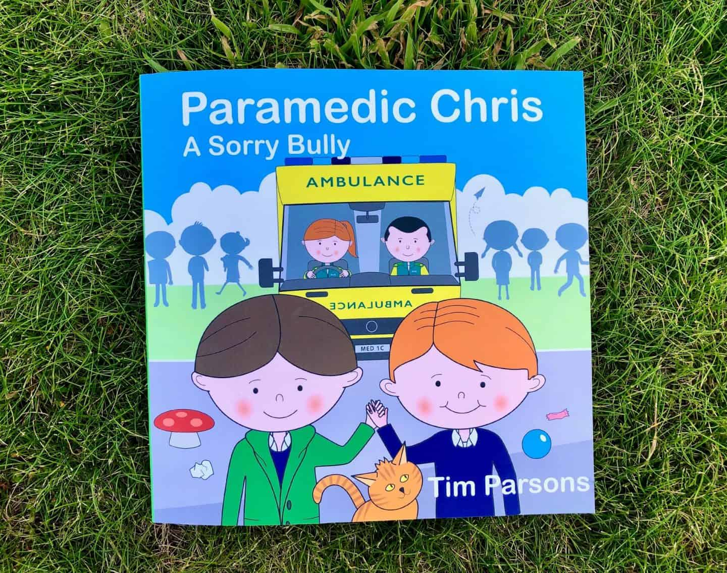 Paramedic Chris: A Sorry Bully by Tim Parsons - Review