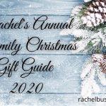 Rachel's Annual Family Christmas Gift Guide 2020