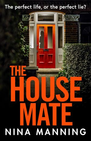 The House Mate by Nina Manning - Book Review