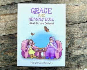 Grace and Granny Rose by Rachel Marie Hammann - Review