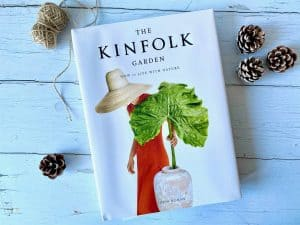 The Kinfolk Garden: How To Live With Nature - Book Review